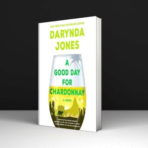 A Good Day for Chardonnay A Novel Pdf Download