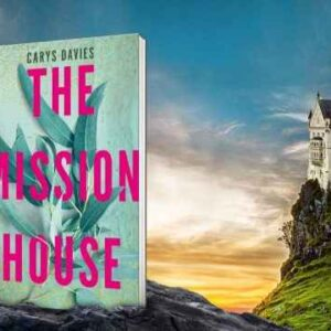 Online-The-Mission-House-Carys-Davies-PDF-Download