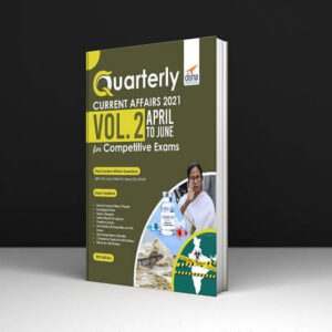 Quarterly Current Affairs Vol. 2 - April To June 2021 For Competitive Exams 5Th Edition