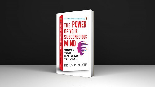 The Power of Your Subconscious Mind Of Your Subconscious Mind Understanding Human Psychology And Thinking By Dr Joseph Murphyt Case