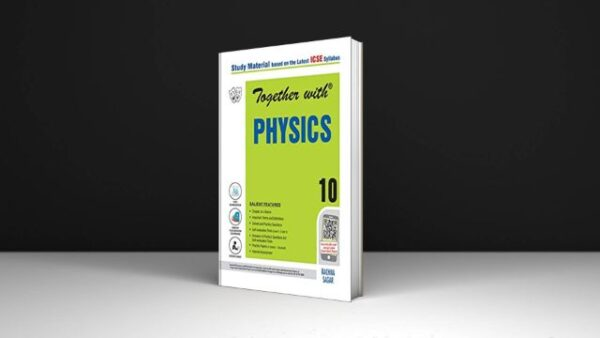 Together-With-Physics-Class-10-Icse-Pdf-Free-Download-By-Gandhi-M.K