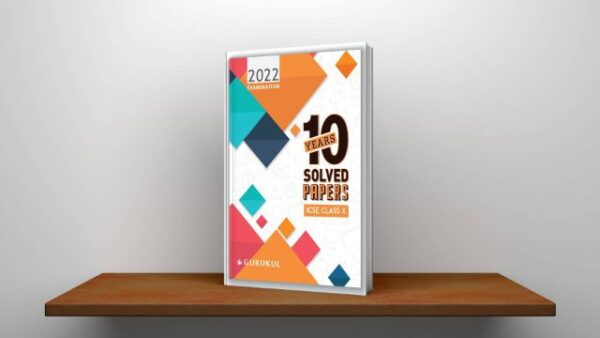 10 Years Solved Papers for ICSE Class 10 (2022 Exam) - Comprehensive Handbook of 17 Subjects - Yearwise Board Solutions