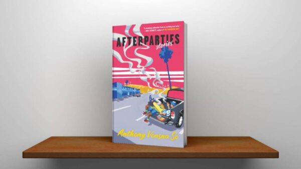 Afterparties Stories Hardcover by Anthony Veasna So Free Pdf (1)