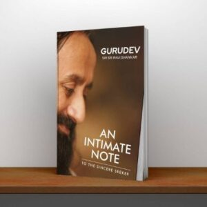 An Intimate Note to the Sincere Seeker By Gurudev Sri Sri Ravi Shankar PDF