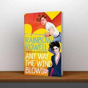 Any-Way-the-Wind-Blows-Book-Rainbow-Rowell-Pdf