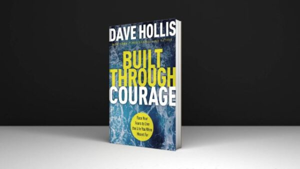 Built Through Courage Face Your Fears to Live the Life You Were Meant For PDF