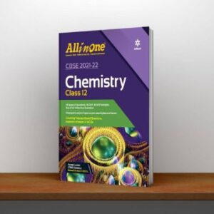 CBSE All In One Chemistry Class 12 for 2022 Exam (Updated edition for Term 1 and 2) PDF