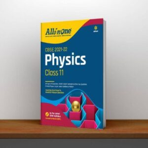 CBSE All In One Physics Class 11 for 2022 Exam (Updated edition for Term 1 and 2)
