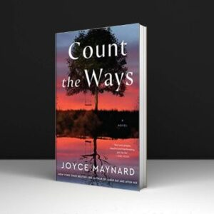 Count the Ways A Novel Written By Joyce Maynard PDF