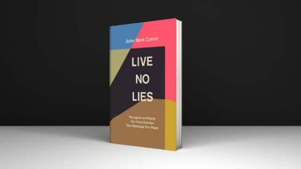 Download PDF Live No Lies Recognize and Resist the Three Enemies That Sabotage Your Peace
