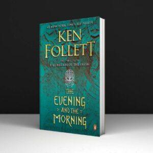 Evening & the Morning By Ken Follett PDF Download