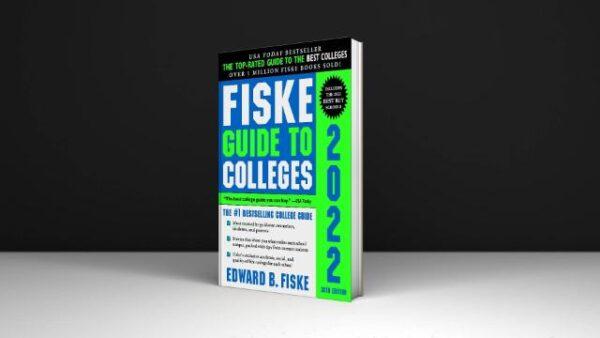 Fiske Guide to Colleges 2022 Written By Edward Fiske PDF
