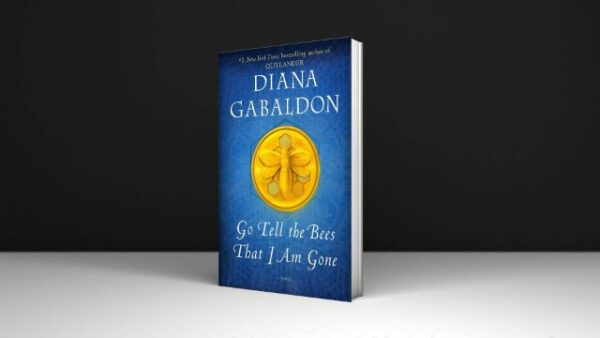 Go Tell the Bees That I Am Gone A Novel By Diana Gabaldon PDF Download