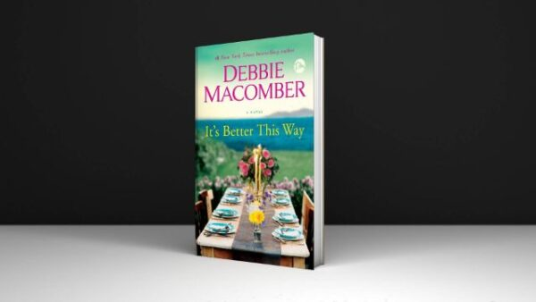 It's Better This Way A Novel Written By Debbie Macomber PDF