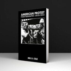 Mel D. Cole American Protest Photographs PDF