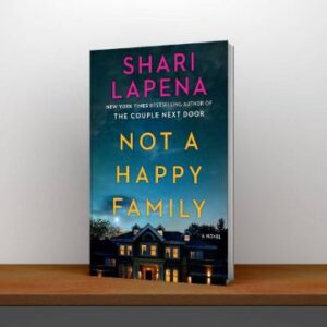 Not a Happy Family a Novel Shari Lapena Free PDF Download