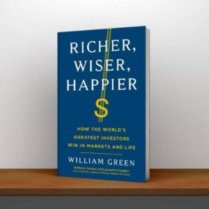 [PDF] Richer Wiser Happier How the World's Greatest Investors Win in Markets and Life
