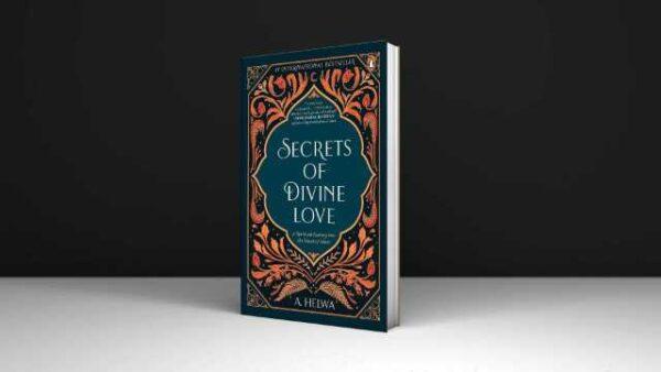 Secrets-Of-Divine-Love-A-Spiritual-Journey-Into-The-Heart-Of-Islam-2021