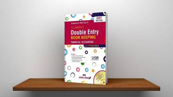 T.S. Grewal's Double Entry Book Keeping Financial Accounting Textbook for CBSE Class 11 (Examination 2021-22) PDF
