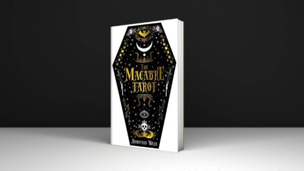 The Macabre Tarot 78 card deck and 128 page book By Sam West Dec 31 2021