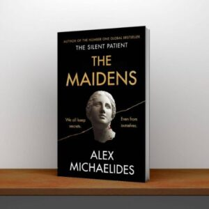 The Maidens The new thriller from the author of the global bestselling debut The Silent Patient PDF