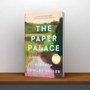 The Paper Palace A Novel Free Book Online PDF