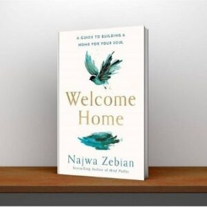 Welcome Home A Guide to Building a Home For Your Soul (1)