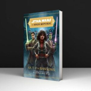 tar Wars The High Republic Out of the Shadows By Justina Ireland PDF