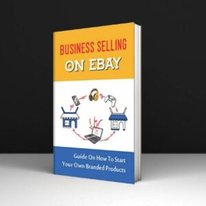 Adrian Crafts Business Selling On eBay Guide On How To Start Your Own Branded Products Download PDF