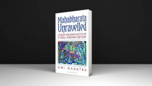 Ami Ganatra Mahabharata Unravelled Lesser-Known Facets of a Well-Known History Download PDF