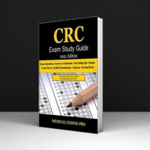 CRC Exam Study Guide - 2021