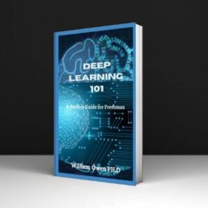 Deep Learning 101 A Perfect Guide for Freshman Download PDF