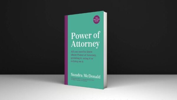 Mcdonald Attorney Power of Attorney the One-stop Guide All You Need to Know Granting It Using It or Relying on It Pdf