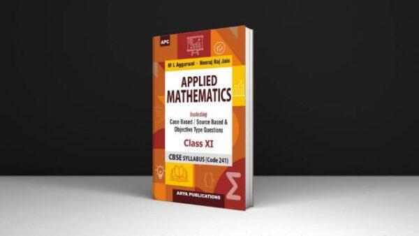 Neeraj Raj Jain M L Aggarwal Applied Mathematics For Class 11 Download Free PDF