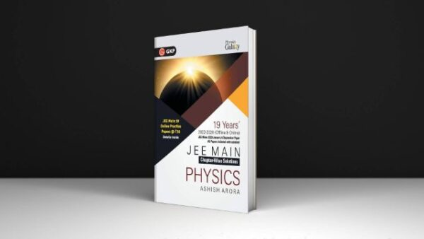 Physics Galaxy Book 2021 JEE Main Physics - 19 Years' Chapter-Wise Solutions (2002-2020)