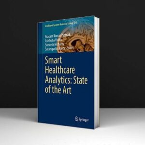 Smart Healthcare Analytics State of the Art