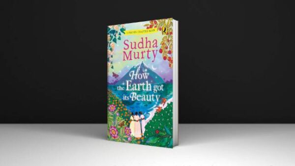Sudha Murthy How the Earth Got Its Beauty Puffin Chapter Book Free Pdf Download (1)
