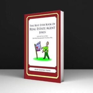 The Best Ever Book of Real Estate Agent Joke Lots and Lots of Jokes Specially Repurposed for You-know-who PDF