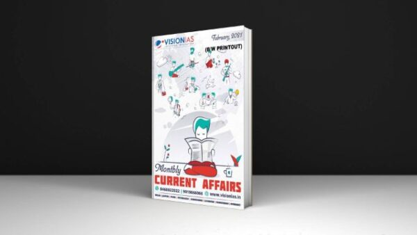 Vision IAS Current Affairs February 2021 Download PDF