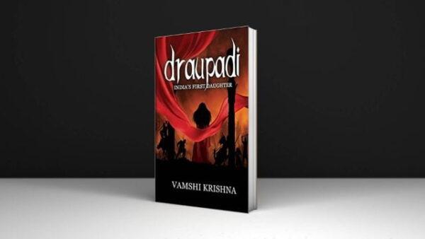 Draupadi India's First Daughter Pdf Download By Vamshi Krishna