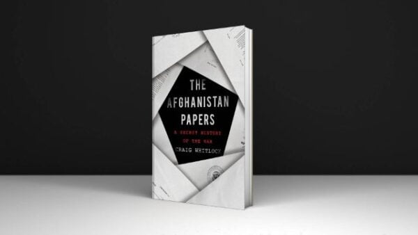 The Afghanistan Papers a Secret History of the War Book